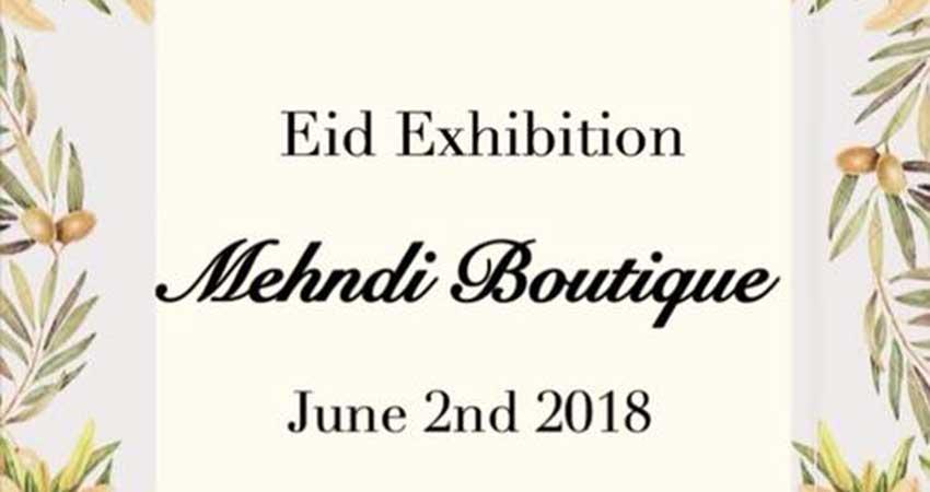 Mehndi Boutique Eid Exhibition by Shagufta Janjua