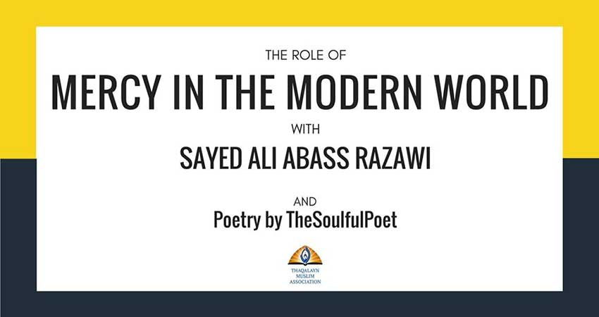 The Role of Mercy in the Modern World with Sayed Ali Abass Razawi