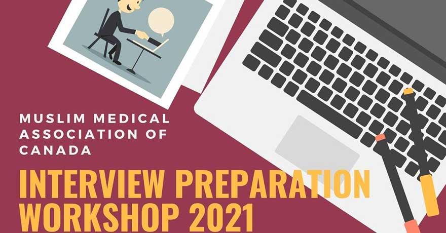 ONLINE Muslim Medical Association of Canada Medical School Interview Prep Workshop 2021