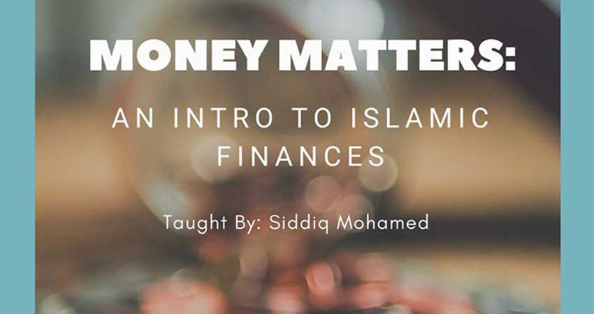 MSA Concordia Money Matters: An Introduction to Islamic Finances (2-Day Seminar)