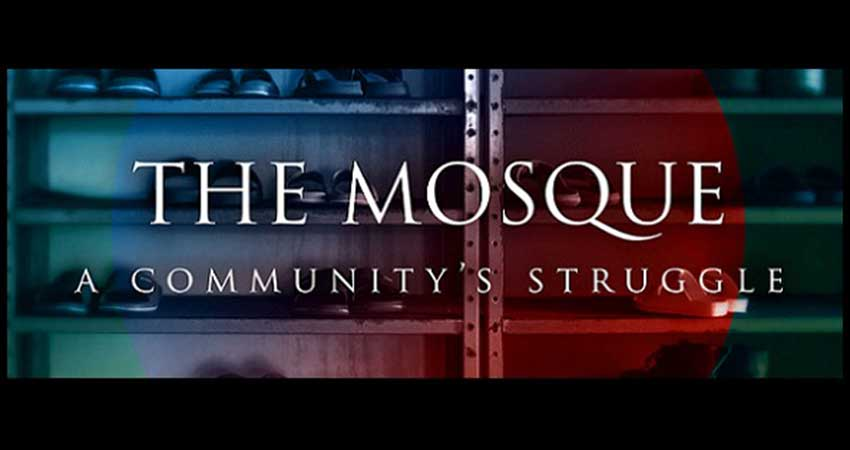 Documentary Screening: The Mosque A Community's Struggle