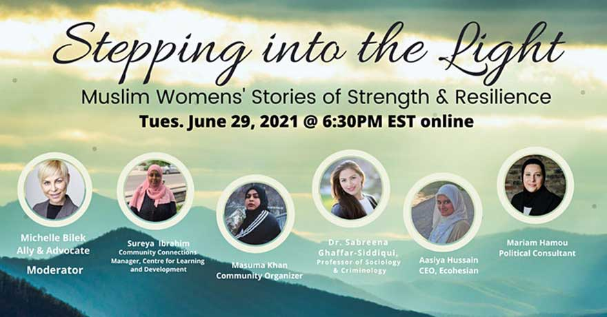 Virtual Panel: Stepping into the Light: Muslims Women's Stories of Strength and Resilience