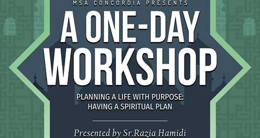 MSA Concordia A One-Day Workshop Planning a Life with Purpose with Sr. Razia Hamidi
