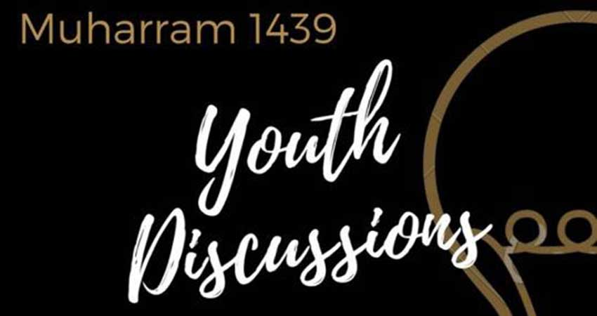 Muharram Youth Discussions