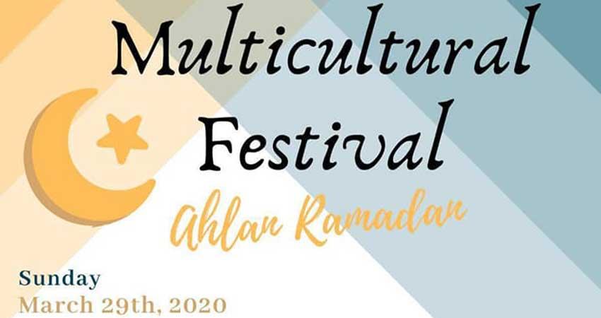 Ahlan Ramadan Multicultural Festival