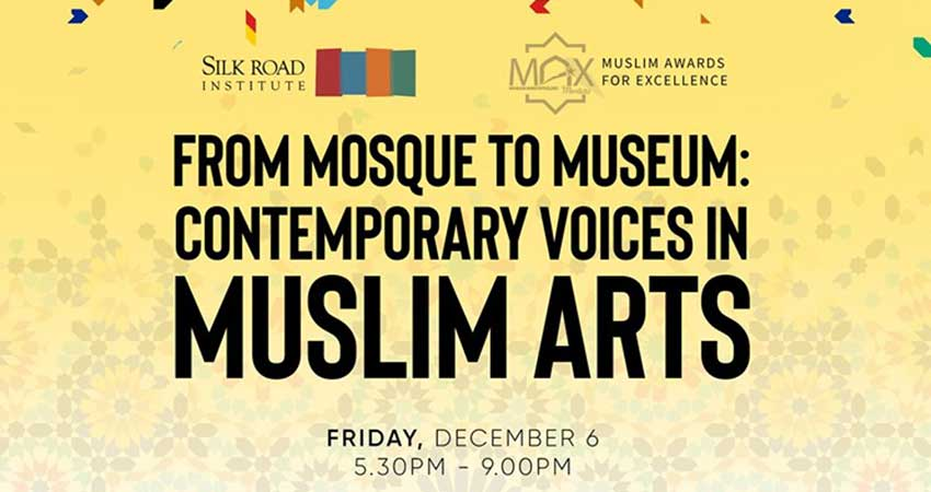 From Mosque to Museum: Contemporary Voices in Muslim Arts