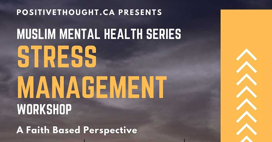 Positive Thought Muslim Mental Health: Stress Management