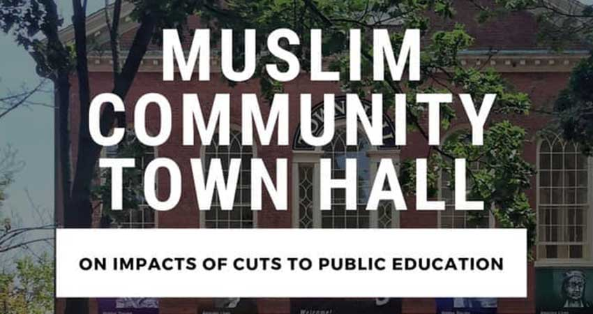Muslim Community Town Hall on the Cuts to Public Education