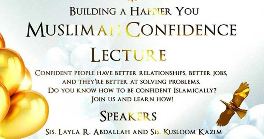 Muslimah Confidence (Sisters Only)