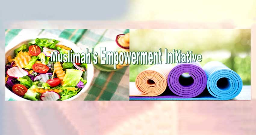 Muslimahs Empowerment Initiative Nutrition And Yoga Workshop