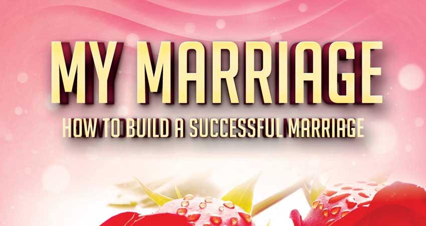 MY Marriage How To Build A Successful Marriage - Shaykh Abu Umar