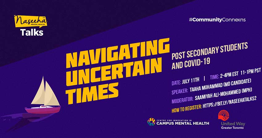 ONLINE NaseehaTALKS Navigating Uncertain Times: Post-Secondary Students and COVID-19