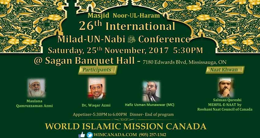 World Islamic Mission Canada 26th International Milad un Nabi Conference