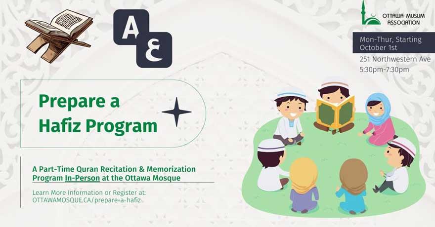 Ottawa Muslim Association Prepare a Hafiz Program (Grades 1 to 12) Classes Start Oct 1