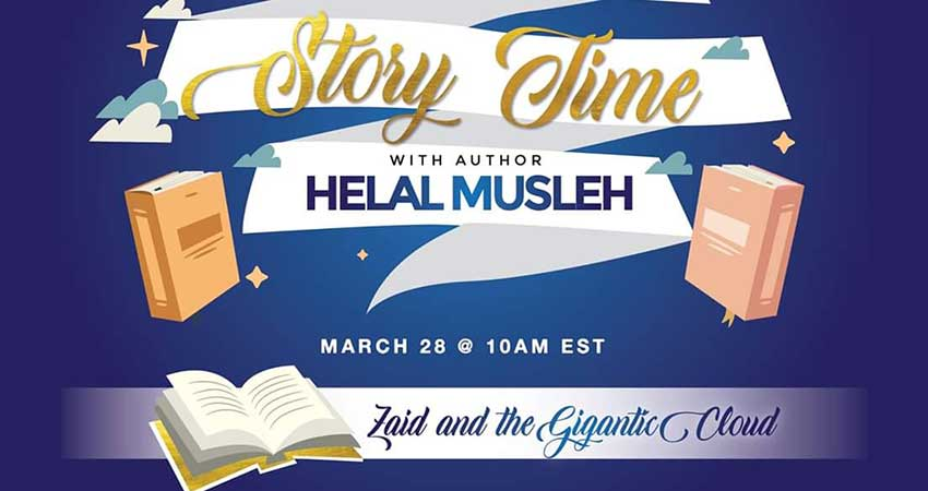 ONLINE Being ME Muslimah Empowered Toronto Story Time With Helal Musleh Reading from Zaid and the Gigantic Cloud