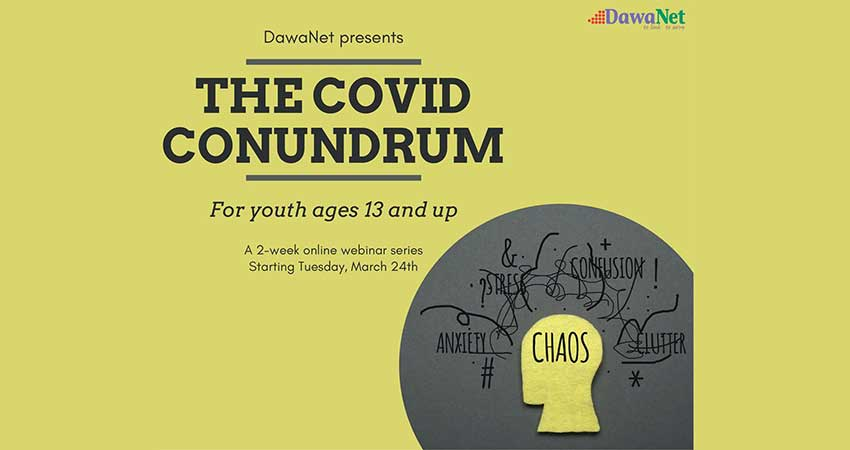 WEBINAR SERIES The COVID Conundrum with Arssal Shahabuddin Starts March 24