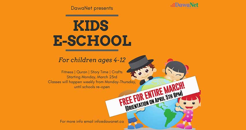 DawaNet Muslim Kids E-School for Ages 4 to 12 (Join Free March Classes Now)