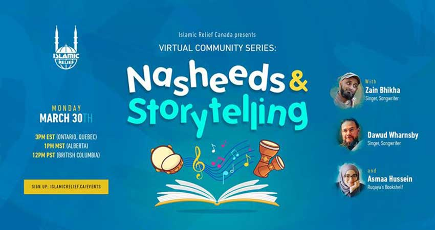 ONLINE Islamic Relief Canada Virtual Community Series Nasheeds and Storytelling