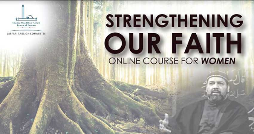 ONLINE Course Jaffari Tabligh Strengthening Our Faith Short Course for Women with Syed Asad Jafri