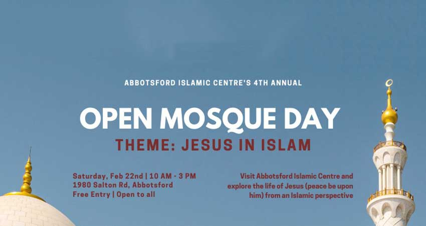 Abbotsford Islamic Centre Open Mosque Day Theme Jesus in Islam
