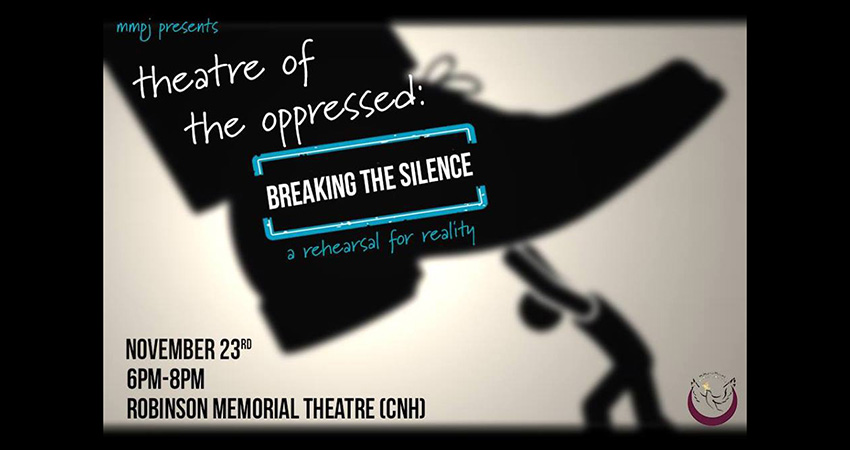 McMaster Muslims For Peace and Justice Theatre of the Oppressed: Breaking The Silence