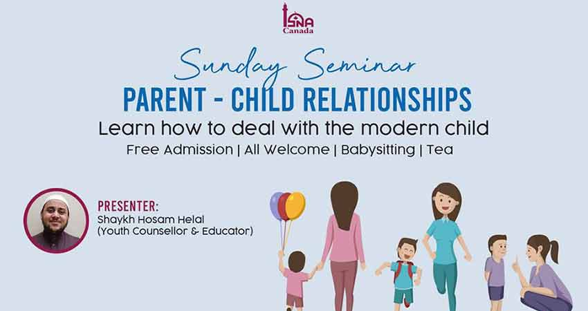 ISNA Canada Parent Child Relationships - Sunday Seminar