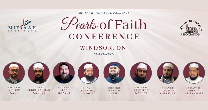 Miftaah Institute Pearls of Faith Conference