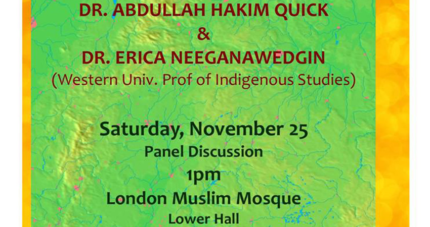 Our Collective Responsibility: Muslims and First Nations Working Together for the Causes of Indigenous Peoples in Canada