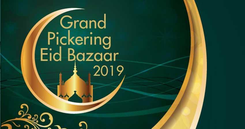 Grand Pickering Eid Bazaar
