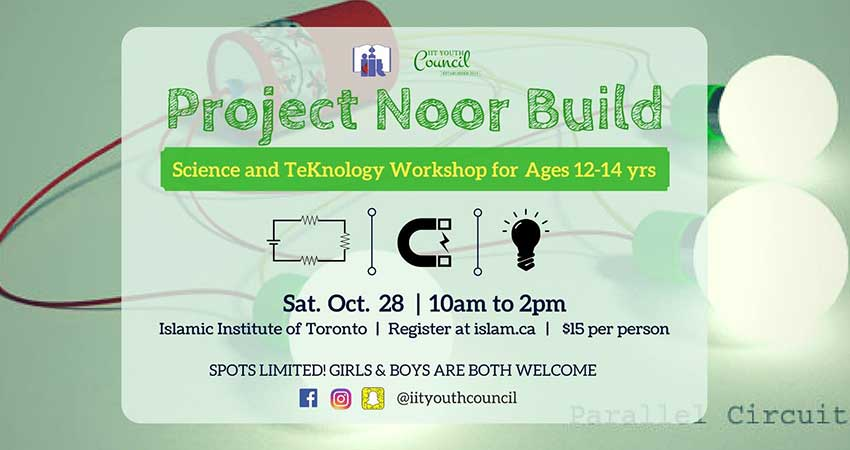 Project Noor Build Science & Technology Workshop for Boys and Girls Ages 12 to 14