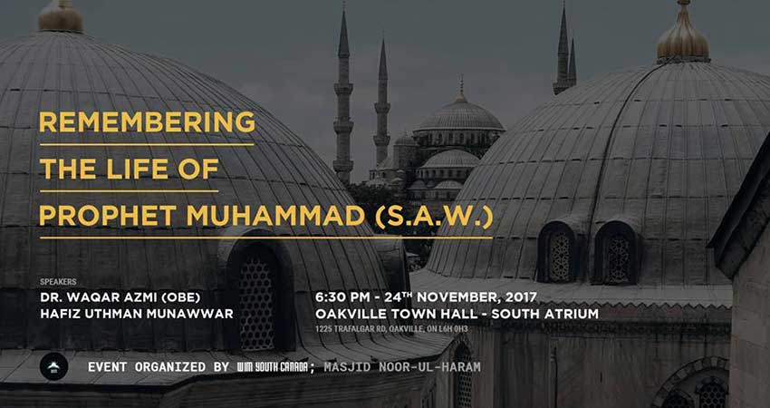 World Islamic Mission Youth Circle Canada Remembering the Life of Prophet Muhammad (pbuh)