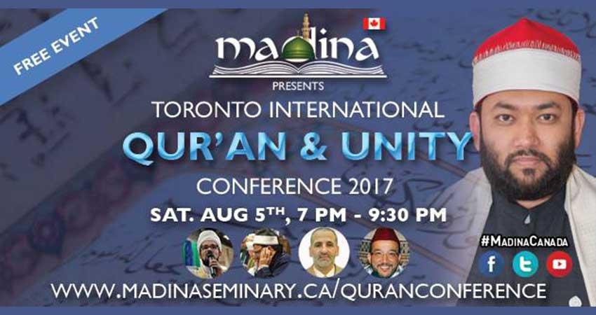 Madina Seminary presents the Toronto International Qur'an & Unity Conference