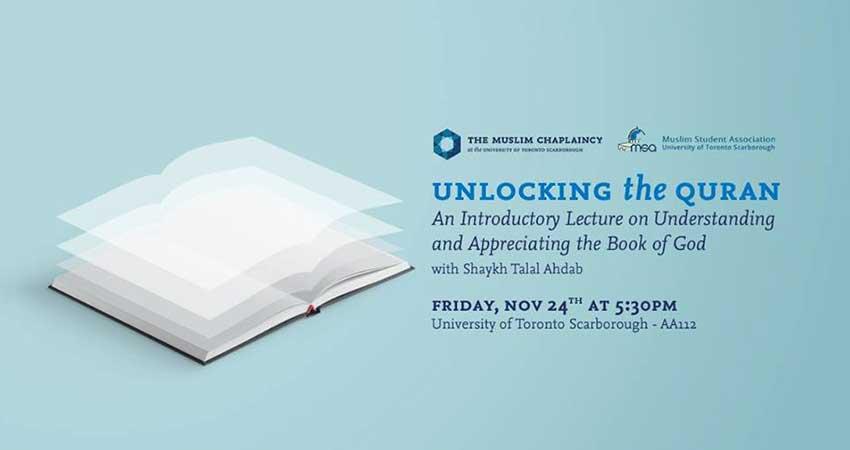 Unlocking The Quran with Shaykh Talal Ahdab