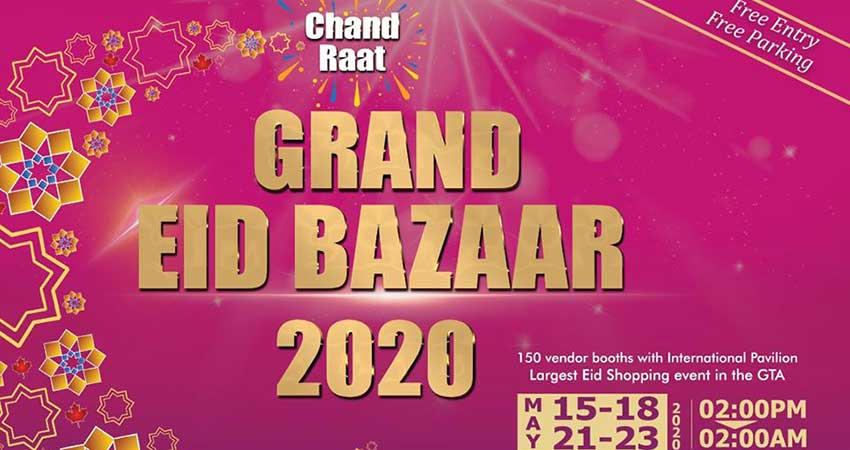 Grand Eid Bazaar 2020 and Chand Raat Mississauga