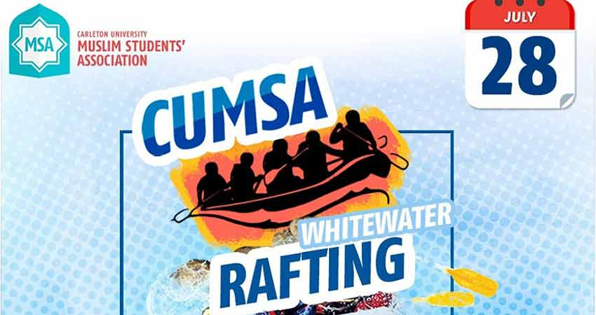 Carleton University Muslim Students Association (CUMSA) White Water Rafting
