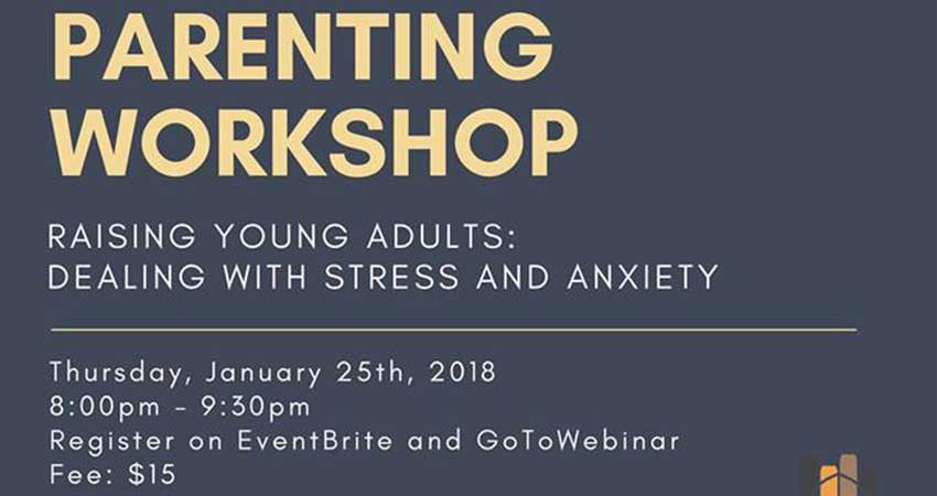 Online Parenting Workshop: Raising Young Adults Dealing with Stress and Anxiety