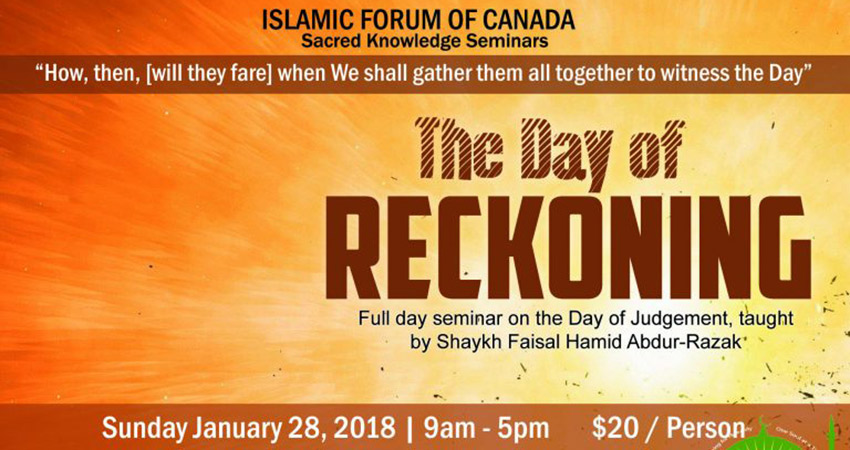 Islamic Forum of Canada The Day of Reckoning