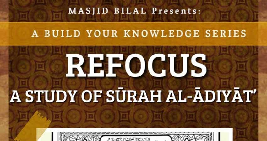 Refocus, A Study of Sūrah Al-Ādiyāt with Sh. Yusuf Badat