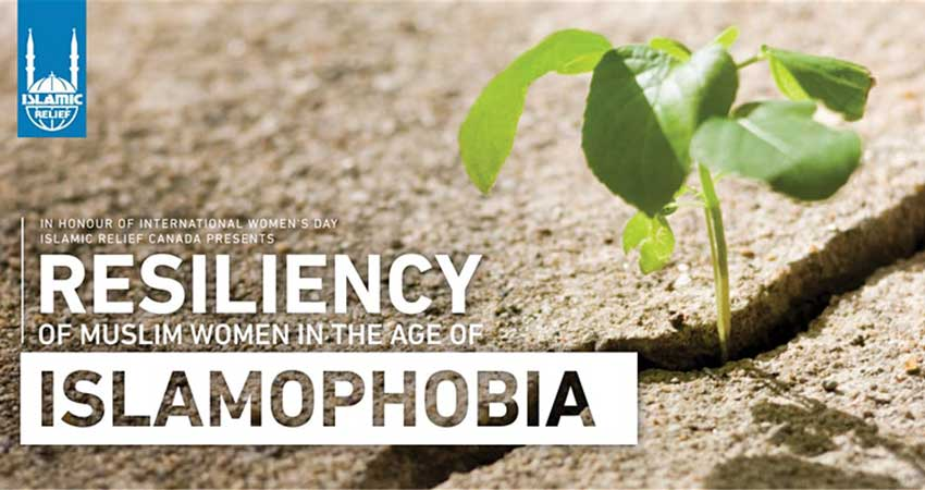 Islamic Relief Canada Resiliency of Muslim Women in the Age of Islamophobia Surrey