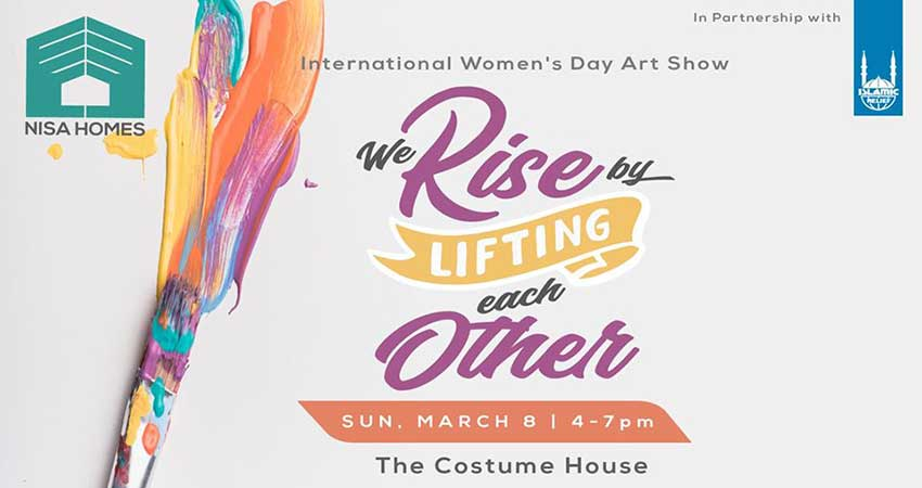 We Rise by Lifting Each Other: Nisa Homes International Women's Day Art Show