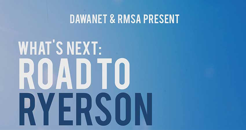 Dawanet and Ryerson Muslim Students Association What's Next: Road To Ryerson