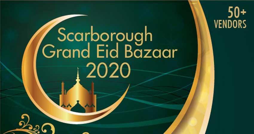 Scarborough Grand Eid Bazaar 2020