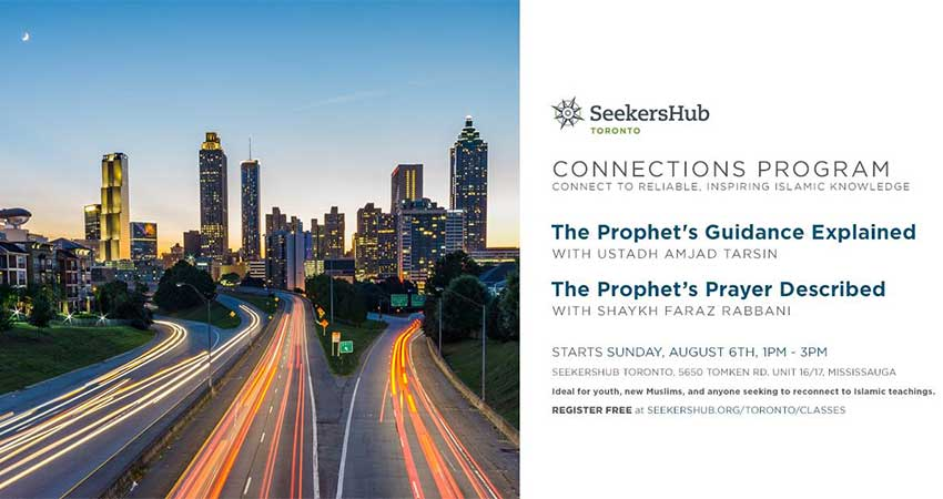 SeekersHub Toronto Connections Program: Two Brand New Classes Start August 6