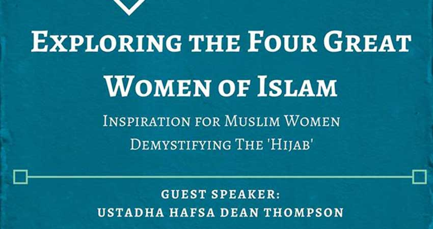 SFU MSA Sisters Speak: Exploring the Four Great Women of Islam