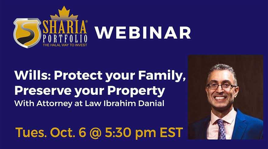 ONLINE ShariaPortfolio Canada Wills and Powers of Attorney: Protect your Family, Preserve your Property Webinar