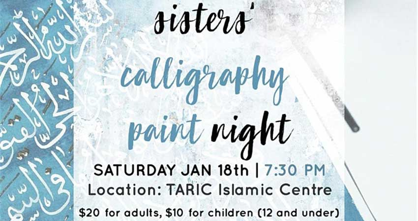 TARIC Islamic Centre Sisters Calligraphy Paint Night