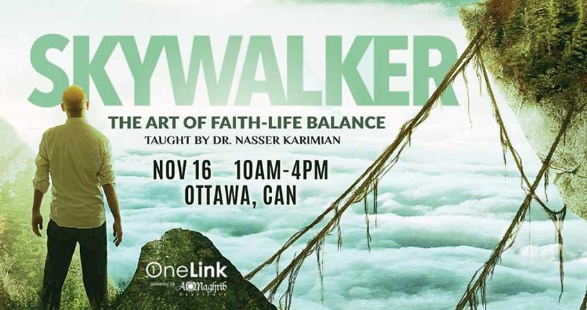 Qabeelat Ansar AlMaghrib Ottawa Skywalker The Art of Faith Life Balance
