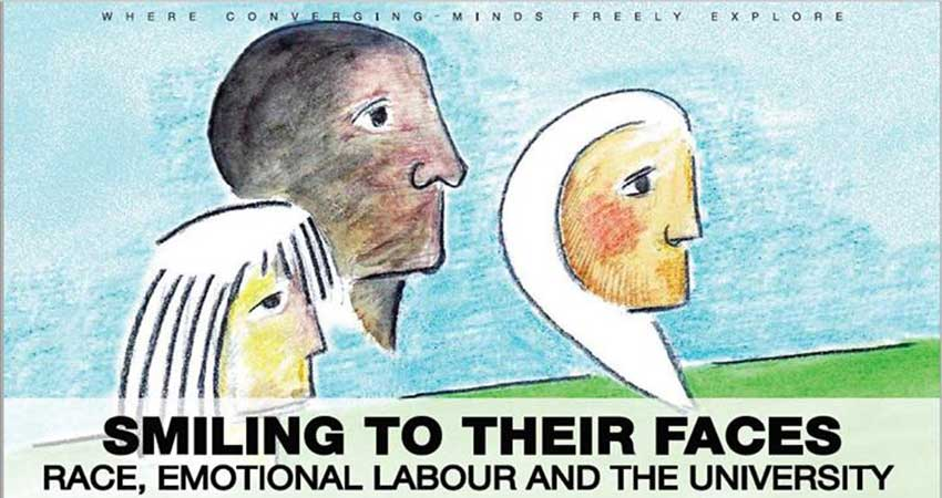 Smiling To Their Faces - Race, Emotional Labour & the University