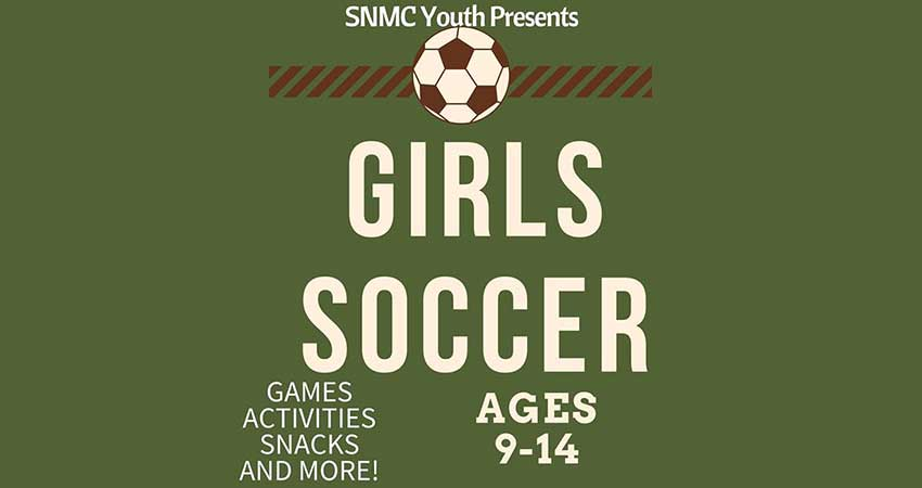 SNMC Youth GIRLS Soccer Ages 9-14