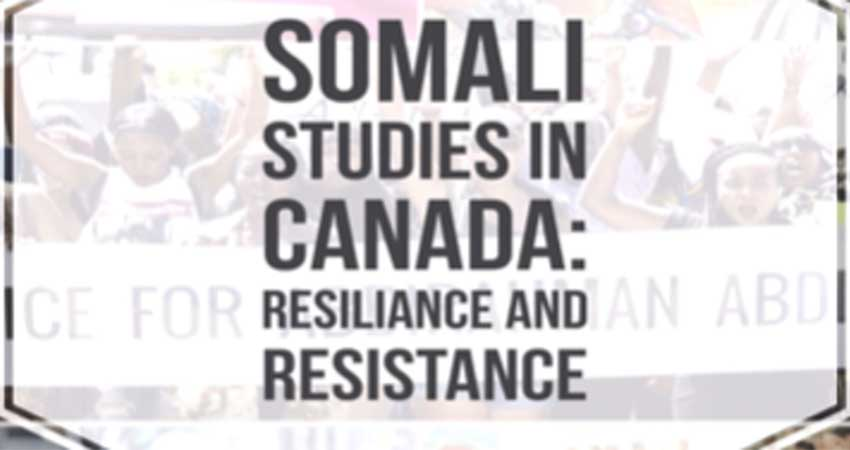 Somali Studies in Canada: Resilience and Resistance